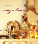 Magic House par Teresa Moorey